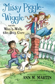 Missy Piggle Wiggle And The Won T Walk The Dog Cure
