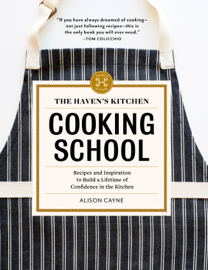 The Haven's Kitchen Cooking School book