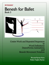Benesh for Ballet: Book 3