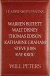 Leadership Lessons Warren Buffett Walt Disney Thomas Edison Katharine Graham Steve Jobs And Ray Kroc