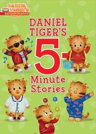 Daniel Tiger S 5 Minute Stories