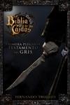 La Biblia De Los Cados Primera Plegaria Del Testamento Del Gris
