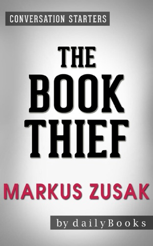 Daily Books - The Book Thief by Markus Zusak  Conversation Starters