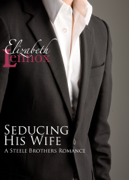 Seducing His Wife