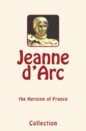 Jeanne D Arc Joan Of Arc