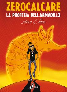 La Profezia dell'Armadillo – Artist Edition Copertina del libro