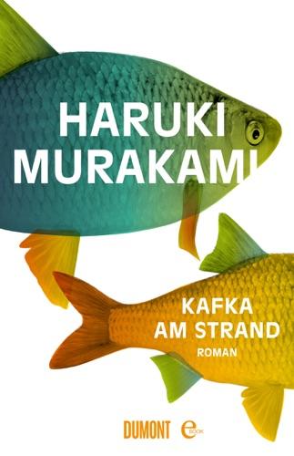 Haruki Murakami & Ursula Gräfe - Kafka am Strand