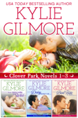 Clover Park Boxed Set Books 1-3 - Kylie Gilmore