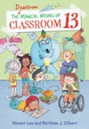 The Disastrous Magical Wishes Of Classroom 13