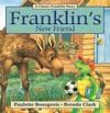 Franklins New Friend