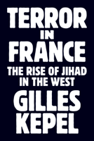 Gilles Kepel - Terror in France artwork