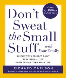 Don't Sweat the Small Stuff with Your Family PDF Download