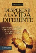 Despertar a la vida diferente