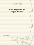 Guia Espiritual de Miguel Molinos