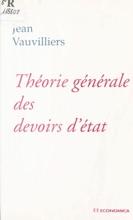 Théorie Générale Des Devoirs D'État