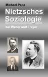 Nietzsches Soziologie