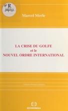 La Crise Du Golfe Et Le Nouvel Ordre International