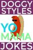 Doggy Styles - Doggy Styles Yo Mama Jokes kunstwerk