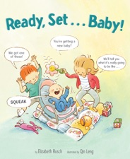 Ready, set. Baby! By elizabeth rusch & qin leng on apple books.