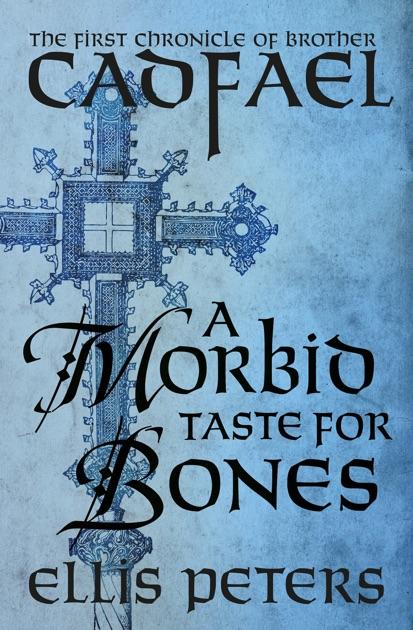 A Morbid Taste For Bones By Ellis Peters On Apple Books