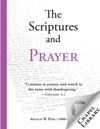 The Scriptures And Prayer