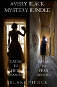 Download and Read Online Avery Black Mystery Bundle: Cause to Hide (#3) and Cause to Fear (#4)