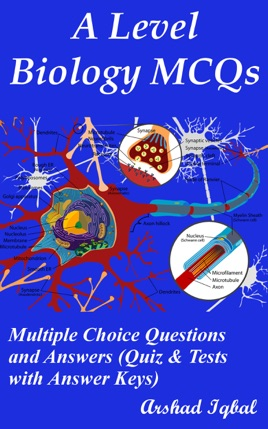 A Level Biology MCQs: Multiple Choice Questions and ...
