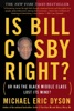 Is Bill Cosby Right?