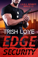 Trish Loye - Edge Security Box Set artwork