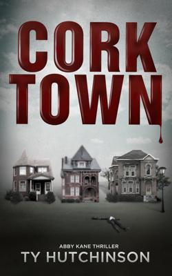 Ty Hutchinson - Corktown book