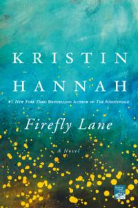 Firefly Lane Summary