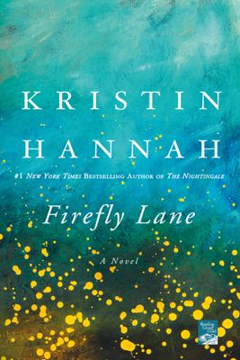 Firefly Lane - Kristin Hannah book