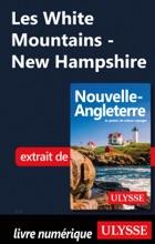 Les White Mountains - New Hampshire
