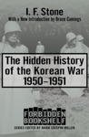 The Hidden History Of The Korean War 19501951