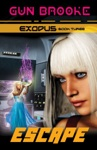 Escape Exodus Book Three
