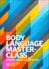 Body Language Masterclass