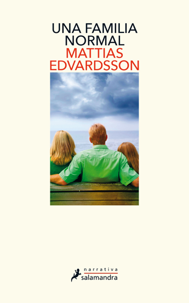 Una familia normal by Mattias Edvardsson