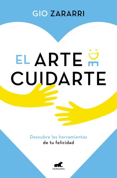 El arte de cuidarte by Gio Zararri