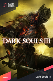 Dark Souls III - Strategy Guide