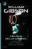 William Gibson - Trilogia dello Sprawl artwork