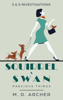 M D Archer - Squirrel & Swan Precious Things  artwork