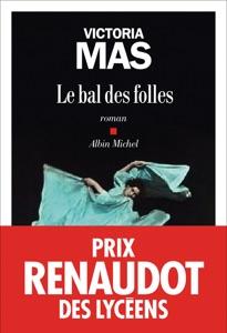Le Bal des folles Book Cover