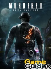Murdered Soul Suspect Game Guide