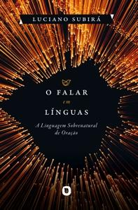 O Falar em Línguas Book Cover