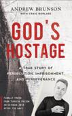 Download and Read Online God's Hostage