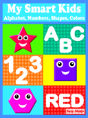 My Smart Kids - Alphabet, Numbers, Shapes, Colors