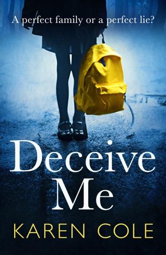 Karen Cole - Deceive Me