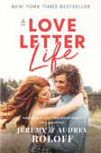 A Love Letter Life