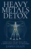 James Lilley - Heavy Metals Detox artwork