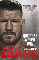 Michael Bisping - Quitters Never Win artwork